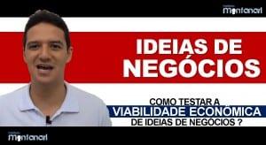 Ideias de Negócios: Como testar a viabilidade econômica de ideias de negócios