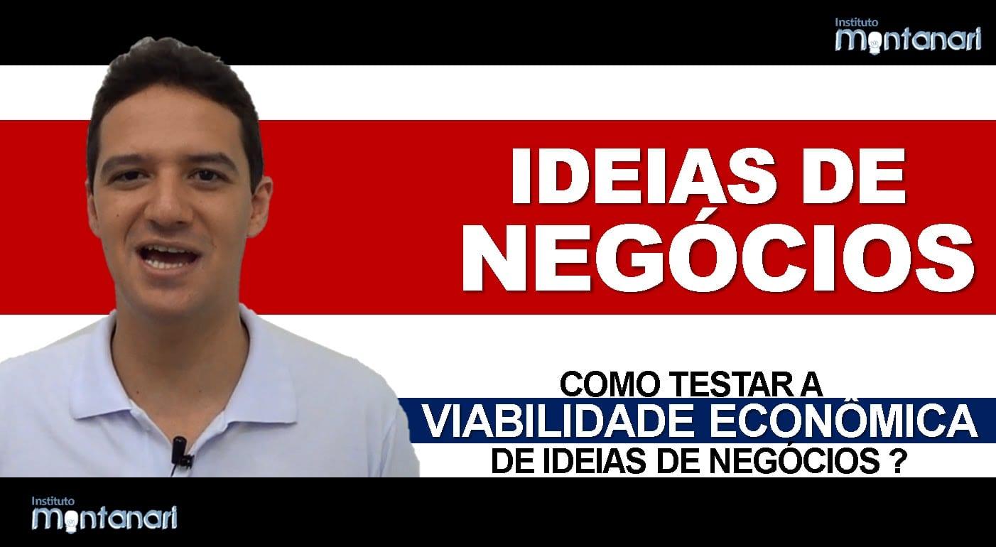 Read more about the article Ideias de Negócios: Como testar a viabilidade econômica de ideias de negócios