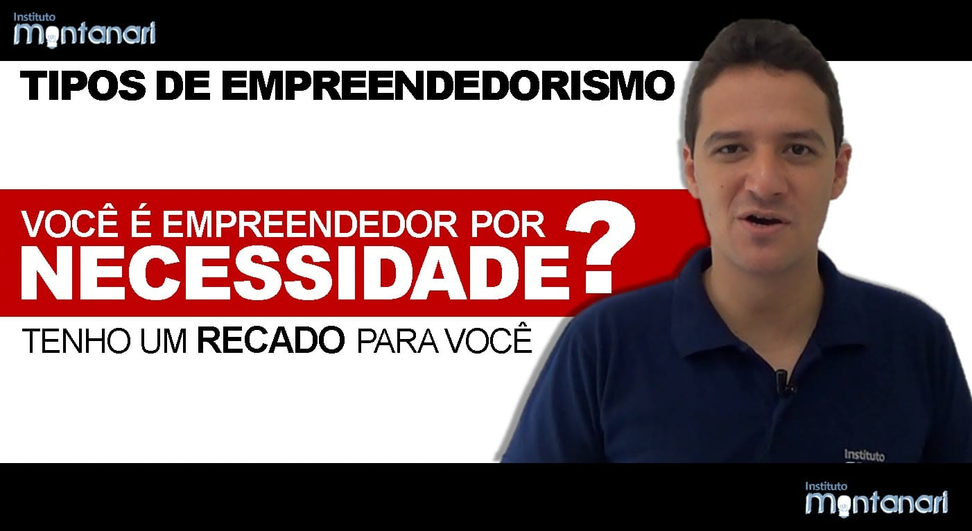 Read more about the article Tipos de Empreendedorismo: você é empreendedor por necessidade?