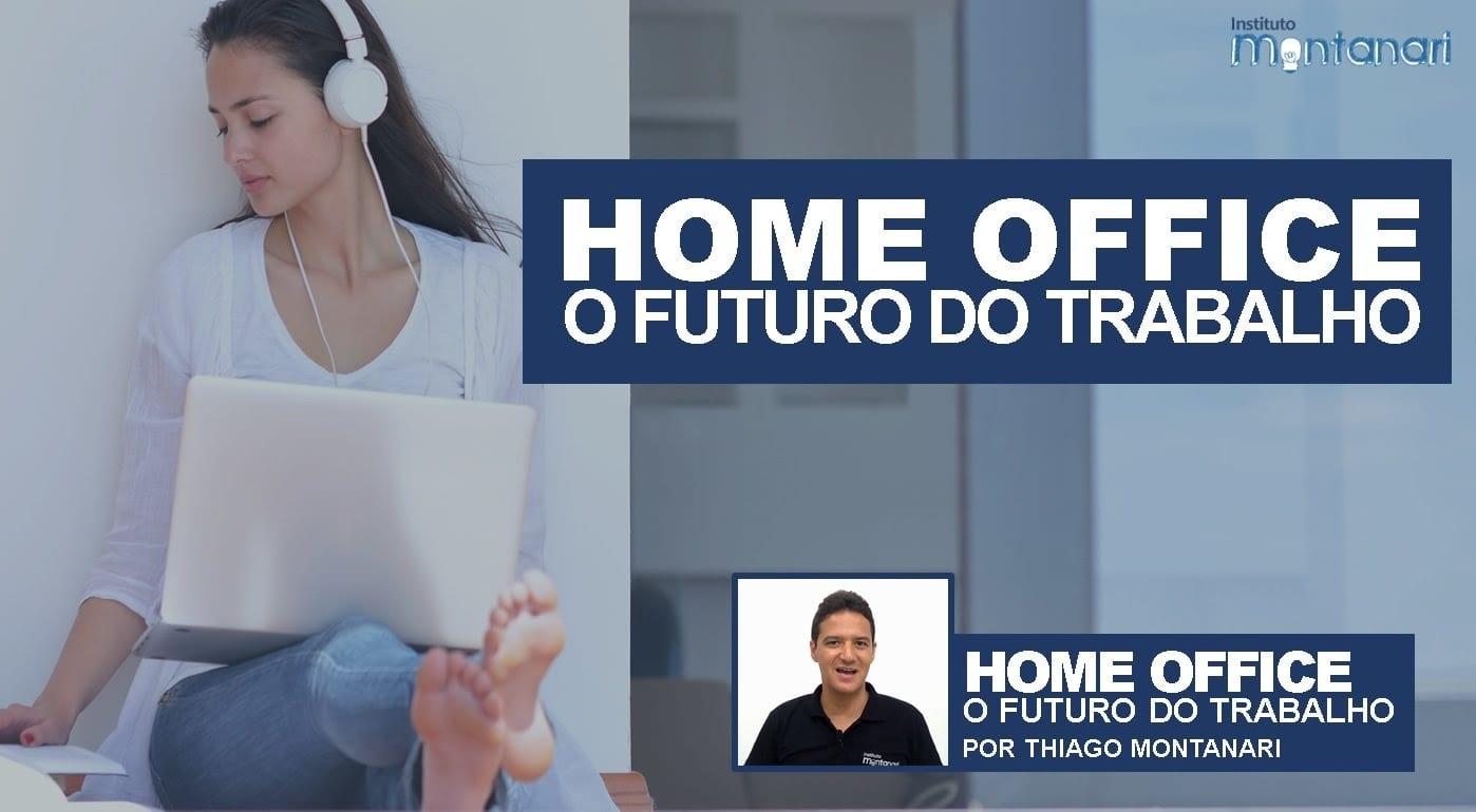 Home Office: o futuro do trabalho