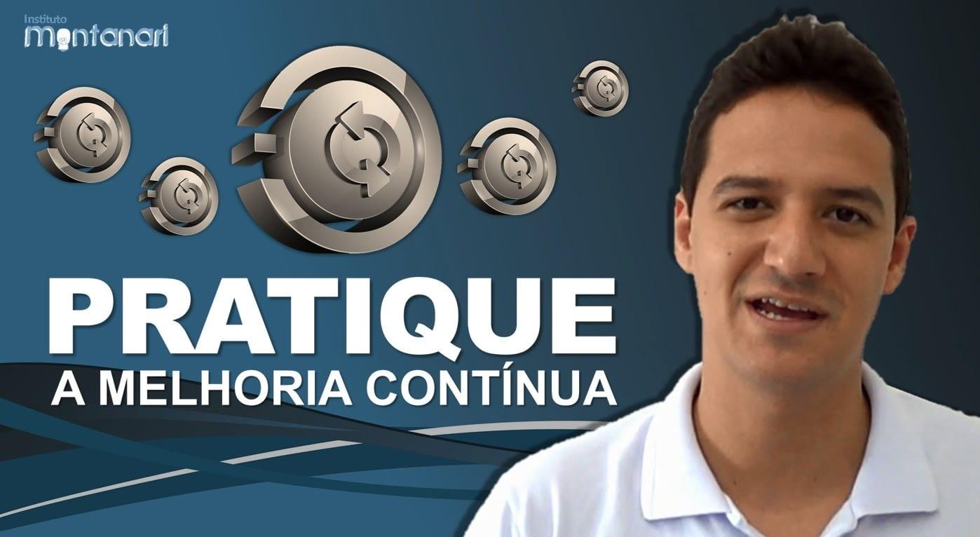 Read more about the article Pratique a melhoria contínua