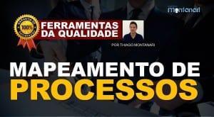 Mapeamento de Processos – Ferramentas da Qualidade Total
