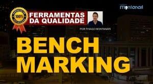 Benchmarking – Ferramentas da Qualidade Total