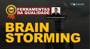Brainstorming – Ferramentas da Qualidade Total
