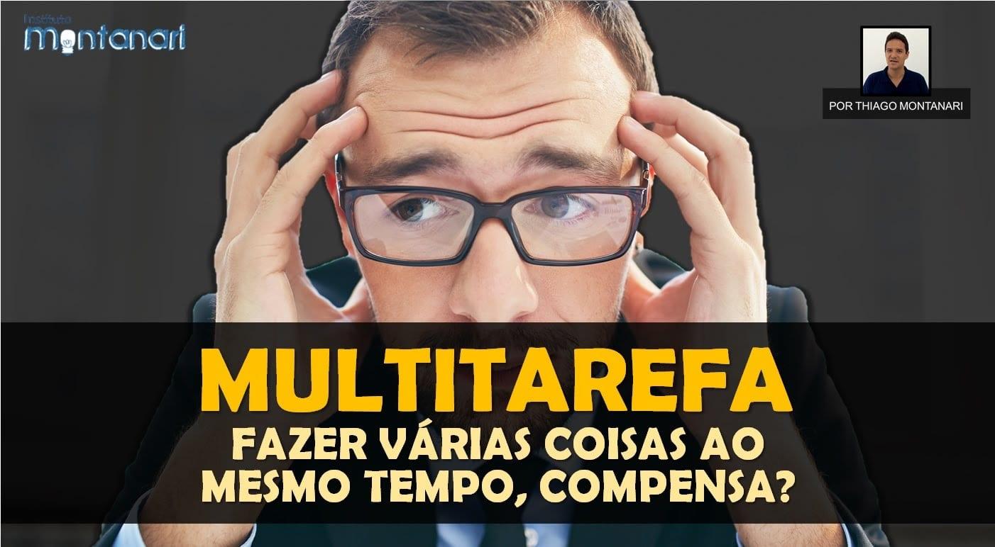 Read more about the article Multitarefa: fazer várias coisas ao mesmo tempo, compensa?