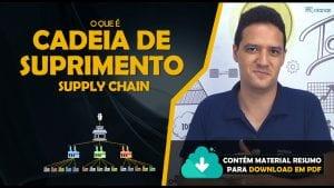 Read more about the article Cadeia de suprimento: o que é? | Supply Chain