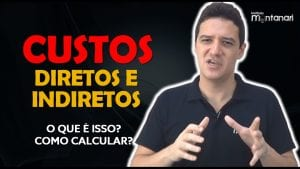 Custos Diretos e Indiretos