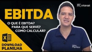 EBITDA: o que é? Para que serve? Como calcular a EBITDA?