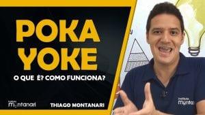 Poka Yoke: o que é Poka Yoke? Como funciona um Poka Yoke?