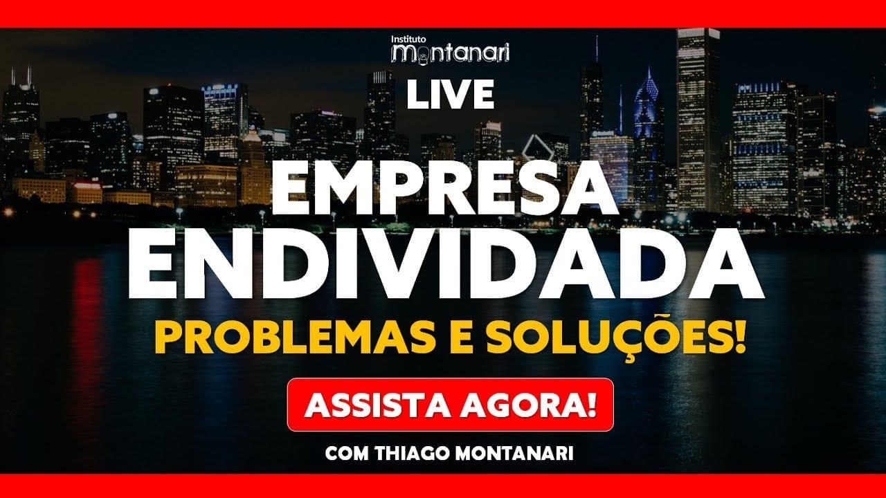 EMPRESA ENDIVIDADA: problemas e soluções!