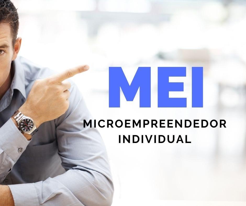 MEI O Que é Ser Microempreendedor Individual?