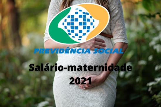 Salário-maternidade 2021: Qual o Novo Valor? O Que Mudou? Saiba Tudo Aqui