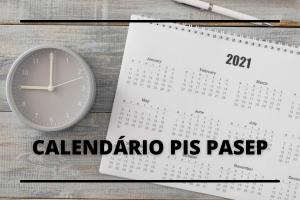 Calendário PIS PASEP: Veja Quando Vai Receber