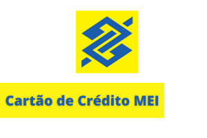 Cartão MEI Banco do Brasil: conheça esta novidade