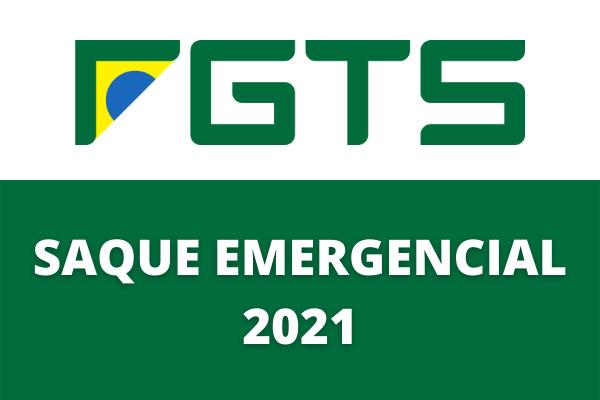 Quando vai começar o saque emergencial do FGTS em 2021?