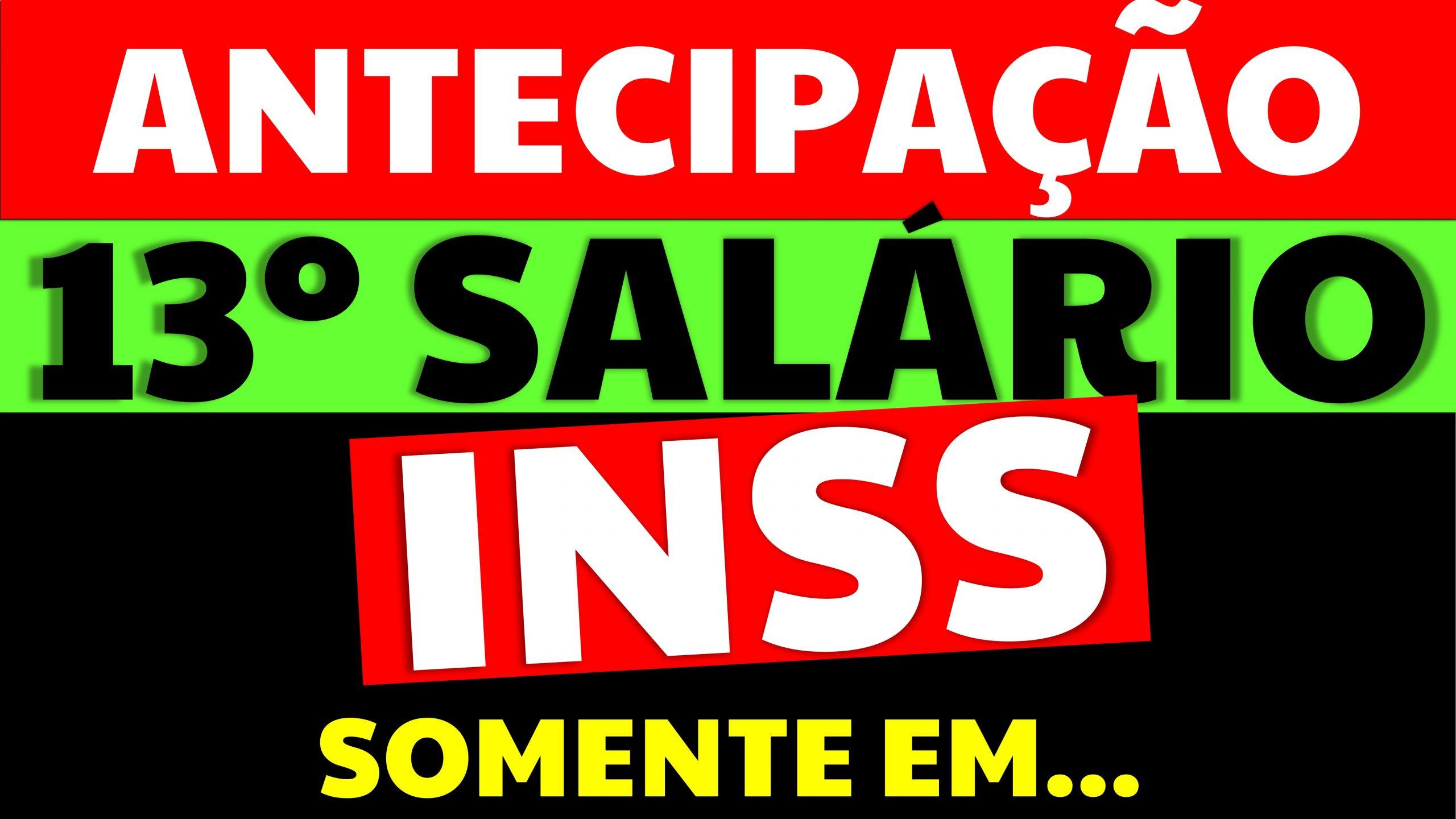 Antecipação do 13 salário do INSS somente em Maio