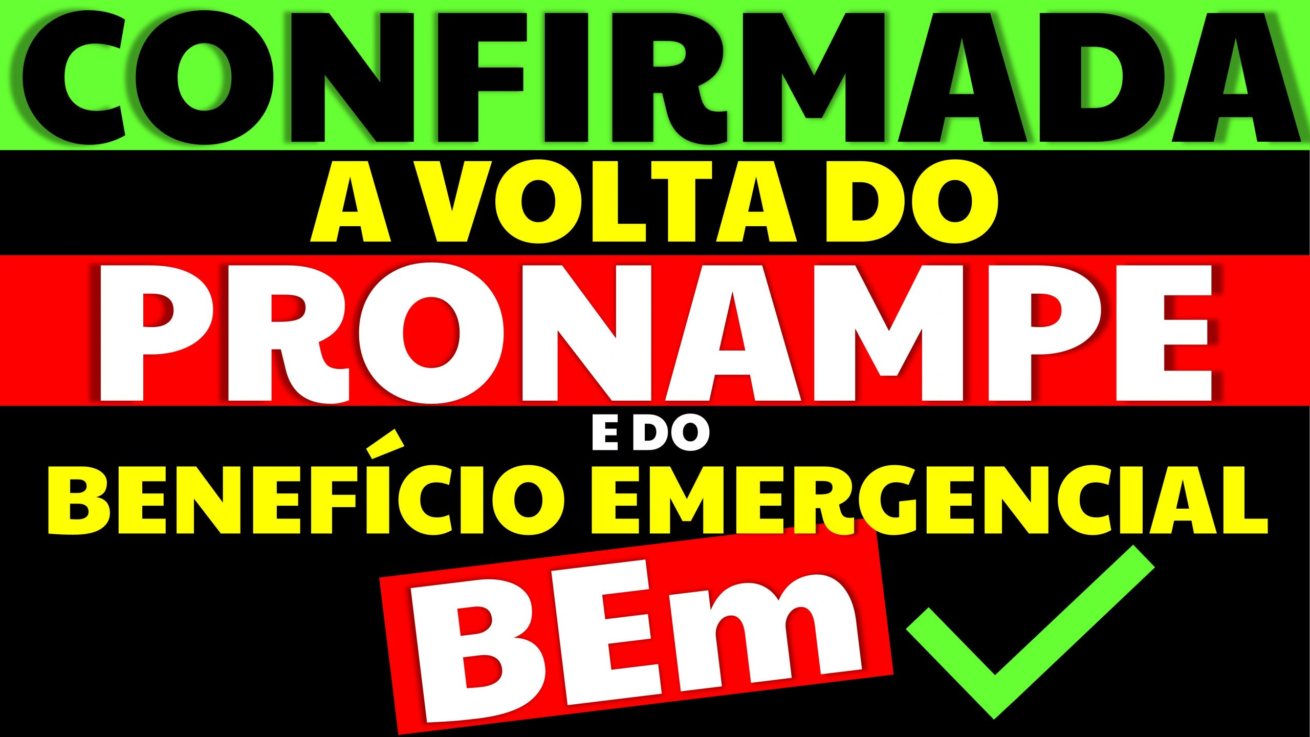 BEM e o Pronampe serão retomados: Congresso aprova projeto que permite volta dos programas