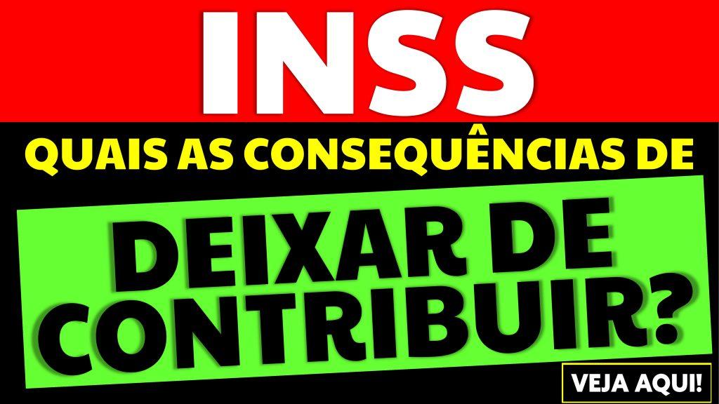deixar de contribuir para o INSS
