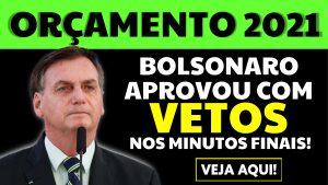 Read more about the article Aprovação do Orçamento 2021: Bolsonaro aprovou nos minutos finais, com vetos