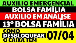 Auxílio Emergencial Hoje – 07/04