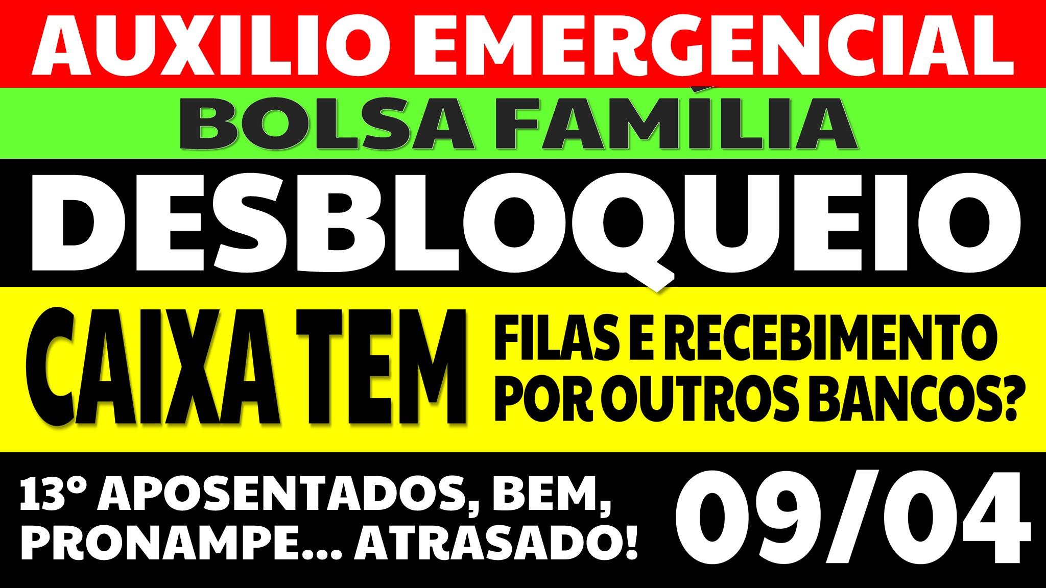 Auxílio Emergencial Hoje – 09/04