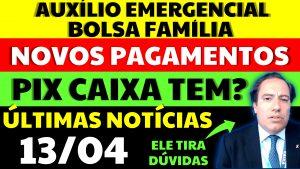 Auxílio Emergencial Hoje – 13/04