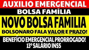 Novo Bolsa Família 2021: Bolsonaro revela prazo e valor