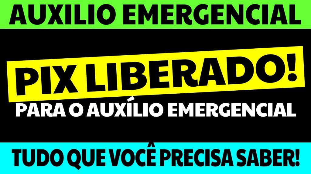 PIX DO AUXÍLIO EMERGENCIAL