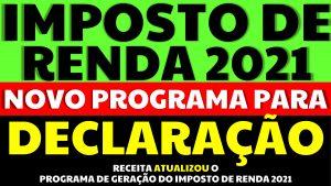 Read more about the article Receita divulga novo programa para declarar Imposto de Renda 2021