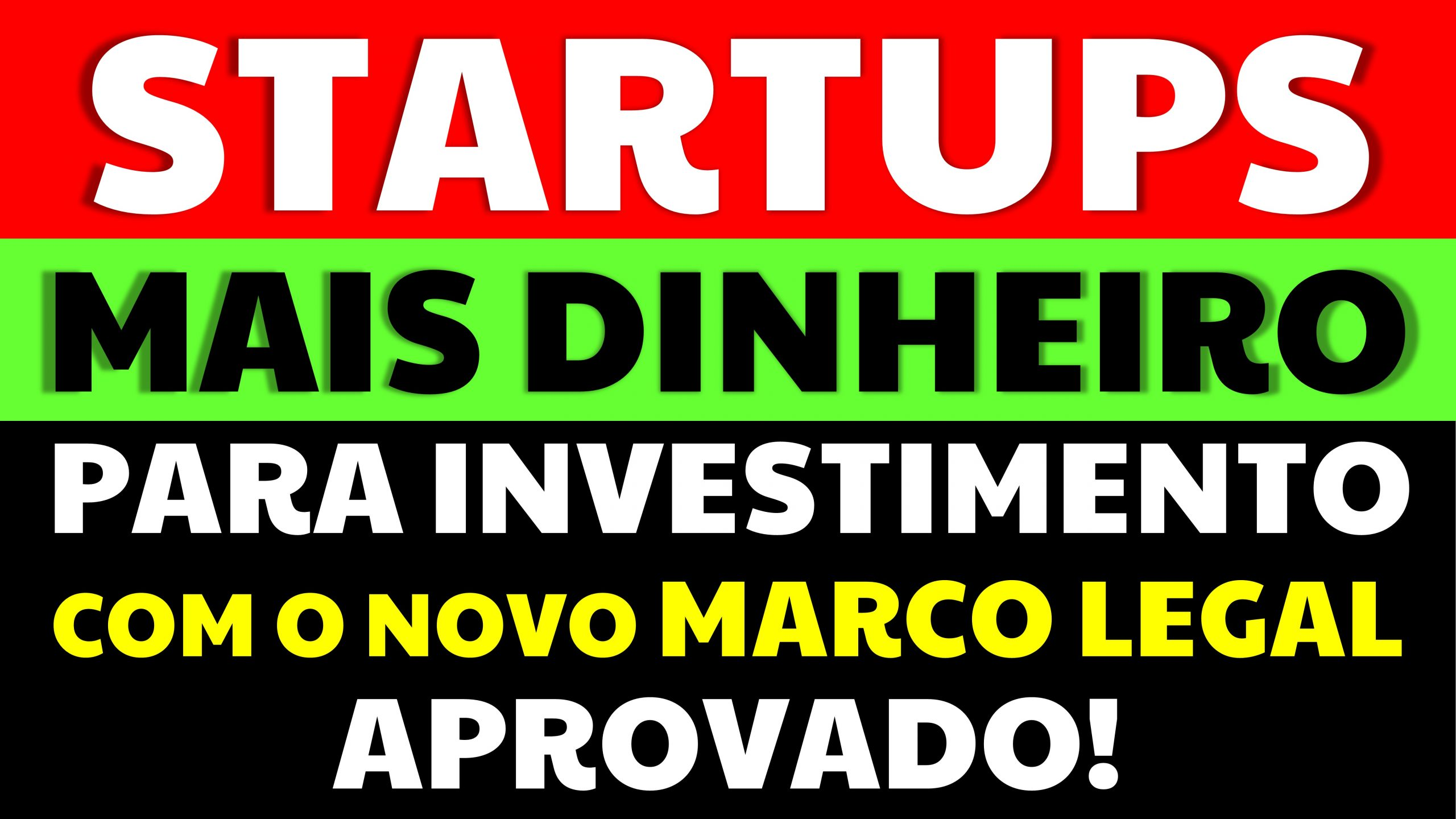Read more about the article Startups: Mais Dinheiro para Investimento com Novo Marco Legal das Startups aprovado