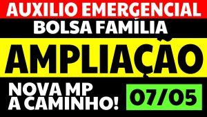 Auxílio Emergencial Hoje: AMPLIAÇÃO! Nova MP a caminho