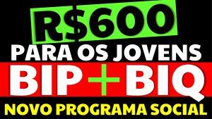 R$ 600,00 para os jovens trabalhadores: Como vai funcionar o BIP e BIQ?