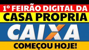Read more about the article 1º Feirão Digital da Casa Própria: Condições especiais, sem entrada e 35 anos para pagar