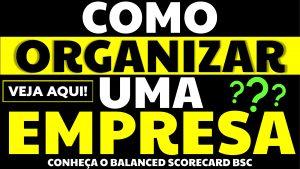 Read more about the article Como organizar uma empresa: você conhece o balanced scorecard?