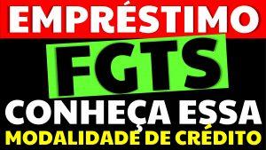 Read more about the article Empréstimo FGTS: Conheça a nova modalidade de crédito