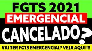 FGTS Emergencial 2021: Ainda sai esse ano? Quando?