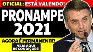 [PRONAMPE 2021] Pronampe permanente: Bolsonaro sanciona lei. Veja como ter acesso.