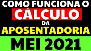 Read more about the article Aposentadoria 2021: Como funciona o cálculo da aposentadoria MEI?