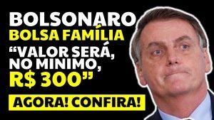 "Read more about the article BOLSONARO, SOBRE O NOVO BOLSA FAMÍLIA: ""O VALOR SERÁ, NO MÍNIMO, R$ 300"""