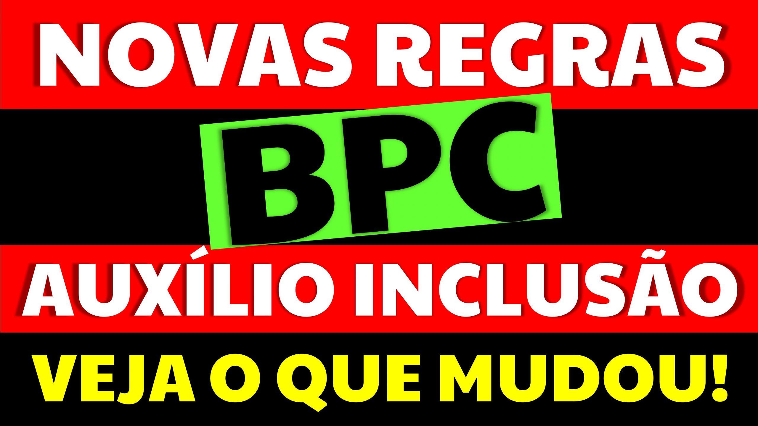 Read more about the article Novas Regras do BPC e Auxílio-inclusão: Entenda o que mudou