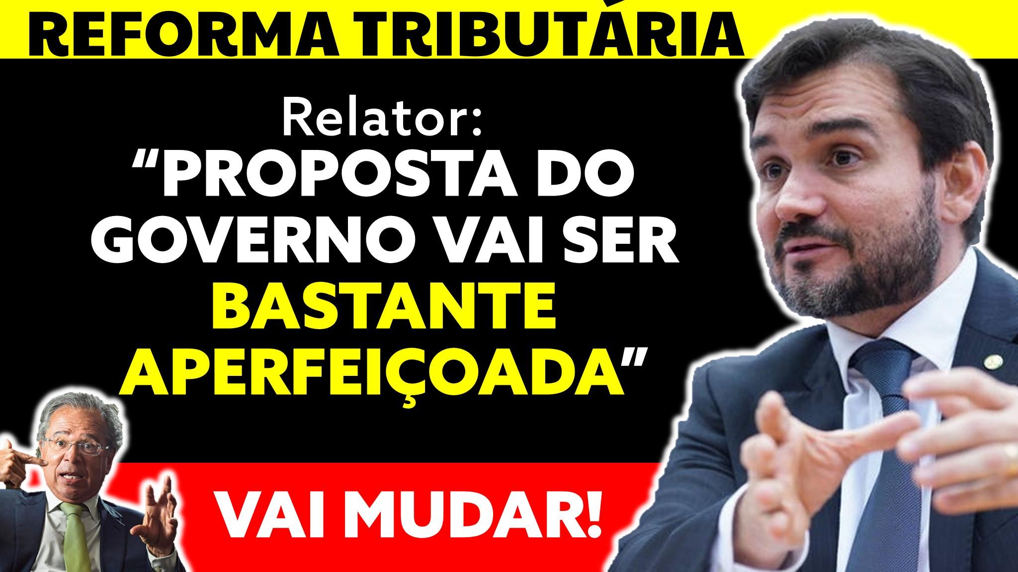 Read more about the article Relator da Reforma Tributária sobre o Imposto de Renda diz que proposta do governo vai ser bastante aperfeiçoada
