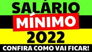 Read more about the article Salário Mínimo 2022 Aprovado! Qual será o valor do salário mínimo 2020?