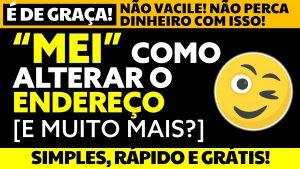 Read more about the article Como alterar endereço do MEI