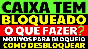 Read more about the article Caixa Tem Bloqueado: Veja como solucionar