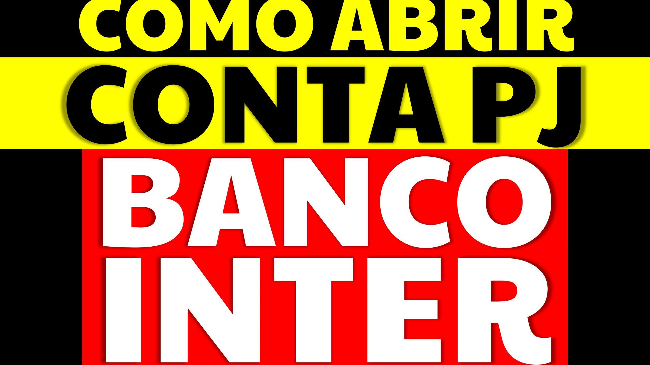 Read more about the article Como abrir conta PJ no Banco Inter